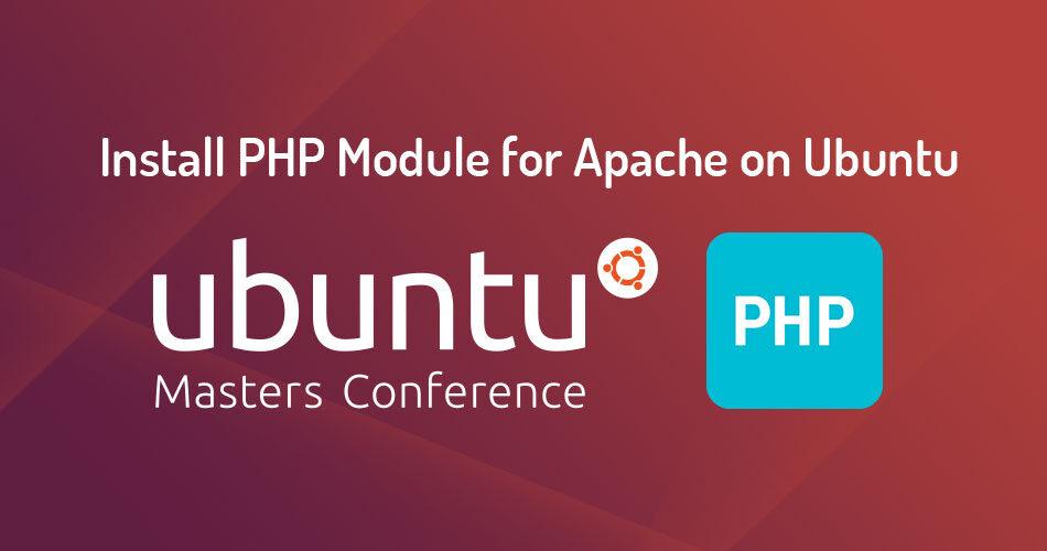 Install PHP Module for Apache on Ubuntu