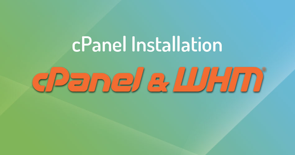 Install cPanel and WHM on a CentOS 7 VPS