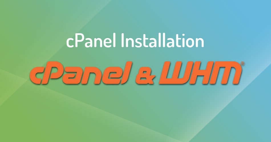 How To Install cPanel / WHM On CentOS 7