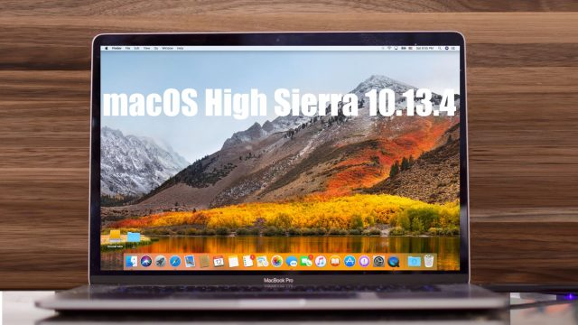 MacOS High Sierra 10.13.4