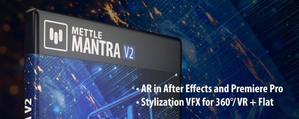AEScripts Mettle Mantra v222 for After Effects WINMAC Full Version